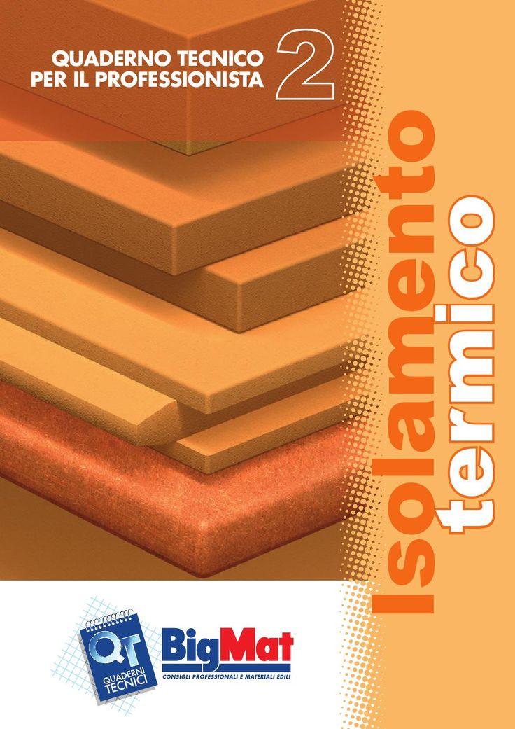Cresta & Delfino | Quaderni tecnici | Isolamento termico
