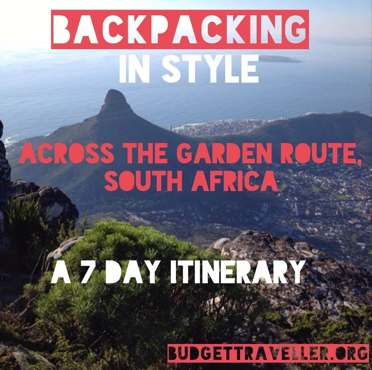 Backpacking in style across the Garden Route of South Africa