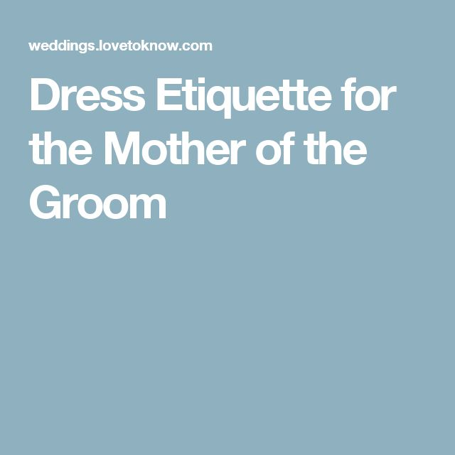 Dress Etiquette for the Mother of the Groom