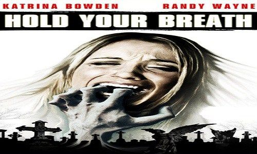Nonton Film Hold Your Breath (2012) | Nonton Film Gratis