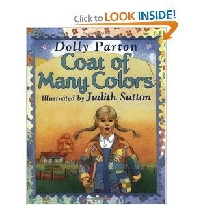 Coat of Many Colors by Dolly Parton - love this book to read with The Rag Coat!