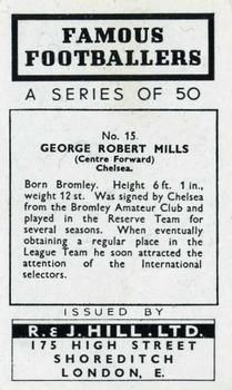 1939 R & J Hill Famous Footballers Series 1 #15 George Mills Back