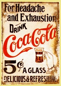 Coca Cola... named for it's medicinal ingredients, the coca leaf & the kola nut ... both of which are mild stimulants & the coca is a known pain reliever & settles the stomach.