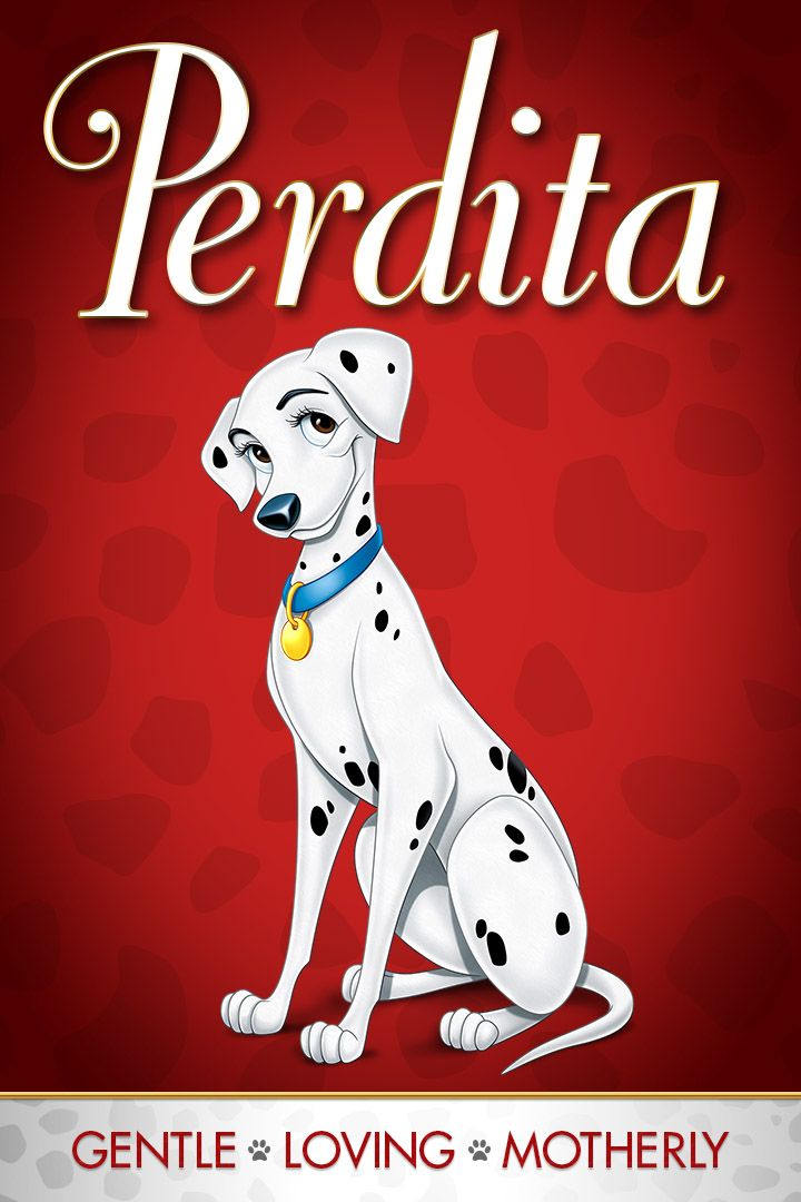Perdita - Gentle, Loving, Motherly Who is your inner One Hundred and One Dalmatians character? Unleash all the excitement of Disney's beloved classic One Hundred and One Dalmatians, for the first time on Blu-ray and Digital HD on Feb. 10!  #ldisneycharacters #disney