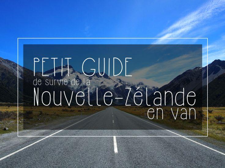 Petit Guide de survie de la Nouvelle-Zélande en VAN | Page 2 sur 4 | Bloup Trotters