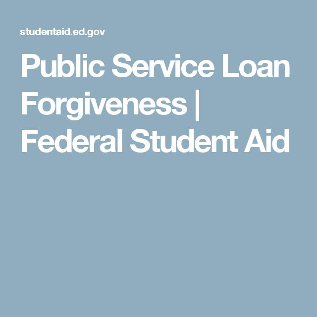 Public Service Loan Forgiveness | Federal Student Aid