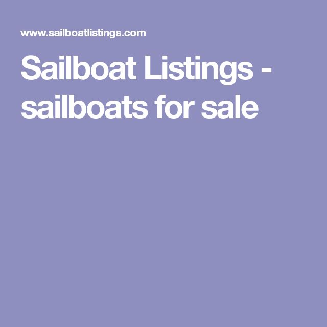 Sailboat Listings - sailboats for sale