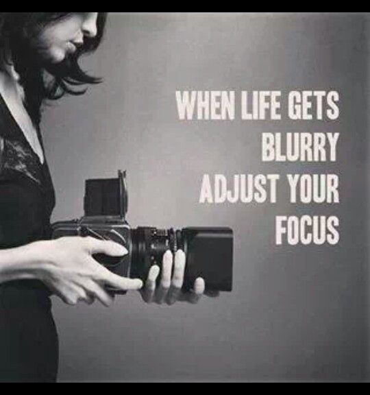 """When life gets blurry adjust your focus."" #PhotographyQuote #life"