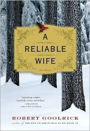 """He placed a notice in a Chicago paper, an advertisement for """"a reliable wife."""" She responded, saying that she was """"a simple, honest woman."""" She was, of course, anything but honest, and the only simple thing about her was her single-minded determination to marry this man and then kill him, slowly and carefully, leaving her a wealthy widow, able to take care of the one she truly loved.  What Catherine Land did not realize was that the enigmatic and lonely Ralph Truitt had a plan of his own. And...Worth Reading, Reliable Wife, Book Club, Book Worth, New Book, Reading Projects, Bookclub, Book Reviews, Robert Goolrick"""