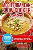 Free Kindle Book -   Mediterranean Diet: Mediterranean Slow Cooker Cookbook - Over 100 Easy & Delicious Mediterranean Diet Recipes (Mediterranean Diet Cookbook, Mediterranean Diet For Beginners, Mediterranean Recipes)