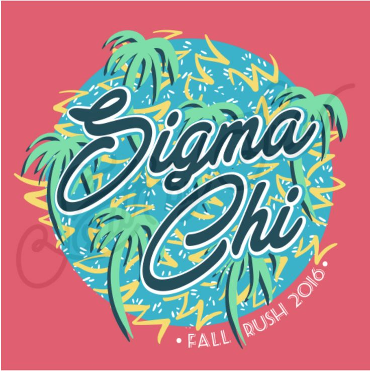Sigma Chi | Fall Rush 2016 | Fraternity Rush | Tropical Design | Throwback…