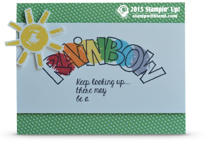 CARD: Keep Looking Up You May See a Rainbow. Stampin Up over the rainbow stamp set