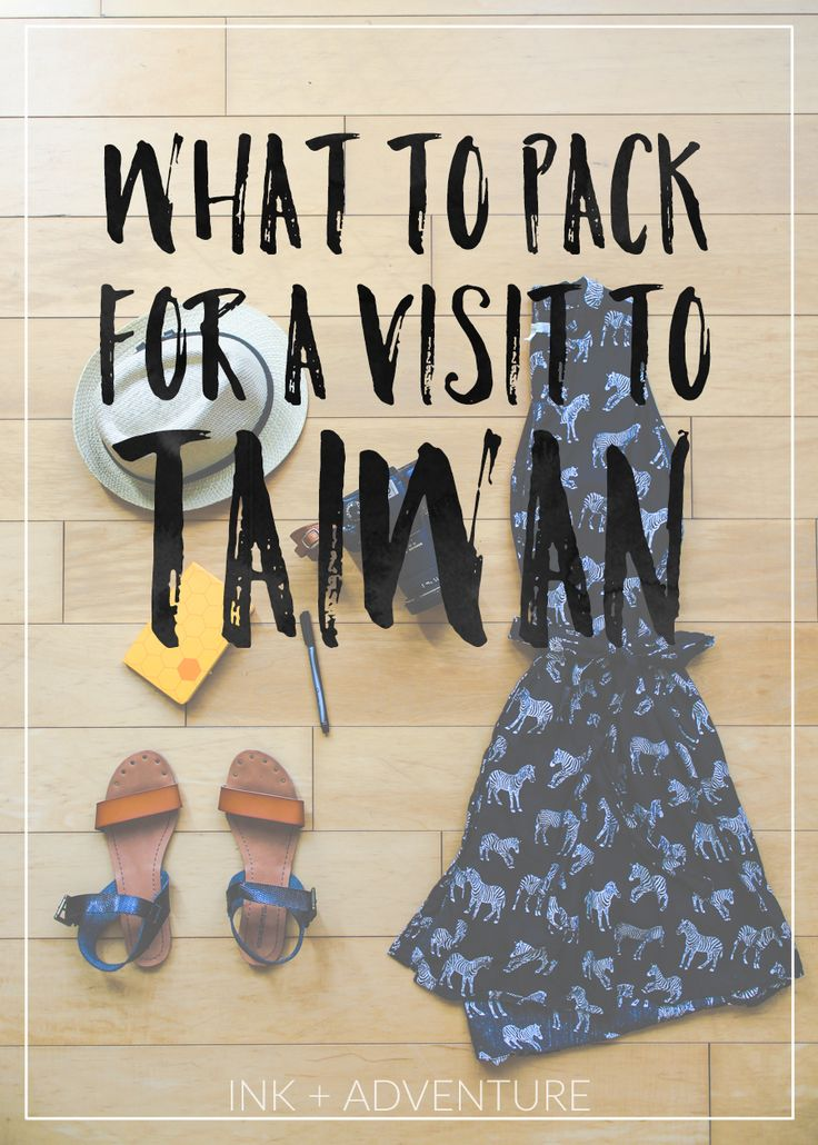 Visitando Taiwán: una guía sobre qué embalar // si está planeando un viaje a Taiwán, esta guía le ayudará a planificar lo que va en su bolsa. Información detallada sobre qué usar en cada temporada, cómo vestirse como un local, junto con consejos sobre qué artículos de tocador y electrónica para llevar.