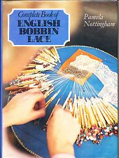 Complete Book of English Bobbin Lace by Pamela Nottingham (1976, Hardcover)