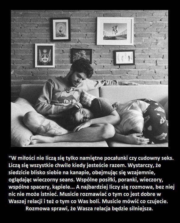 W miłości nie liczą się tylko namiętne pocałunki czy cudowny seks...