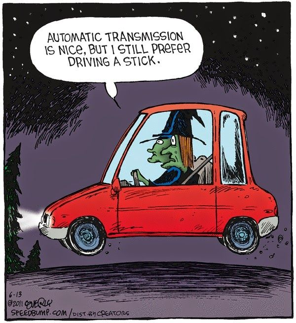 automatic transmission stick shift driving witches - Halloween Humor Jokes