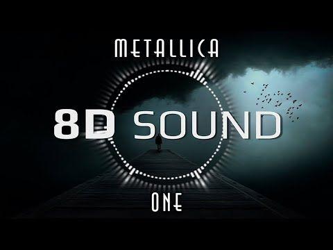Metallica – One (8D AUDIO)   8D Streaming   Metallica, Audio