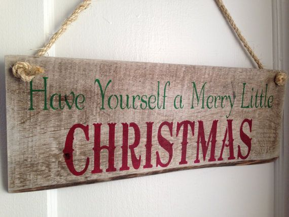 Distressed Have Yourself a Merry Little Christmas Art Hanging Sign made from Pallet Wood Reclaimed on Etsy, $22.00