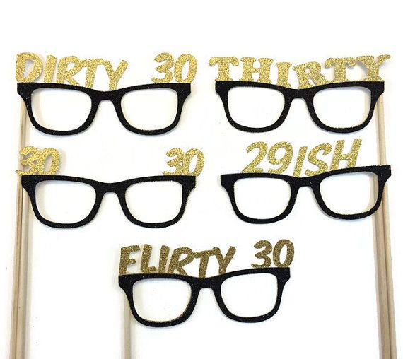 Photo Booth Props- Dirty 30 Birthday-  30th Birthday- 5 Piece Birthday Props with Glitter-Pick your Glitter Color
