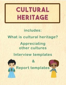 "Pages 12:cover page ""What is Cultural Heritage?"" reading pageOther cultures reading page2 pages of interview questions for a family member 2 pages of interview questions for a person from another culture2 pages with a form for a written reportinstructions for oral reportpage of suggested use (see below)credit pageThis packet can be used as a packet or individually depending on the goals and available options for your class.The written report can be used as an outline for the oral report."