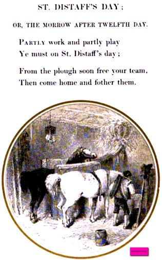 St. Distaff's Day, on the Morrow After Twelfth Day.   From: 1851  Christmas With The Poets.  via suzilove.com and Google Books (PD150)