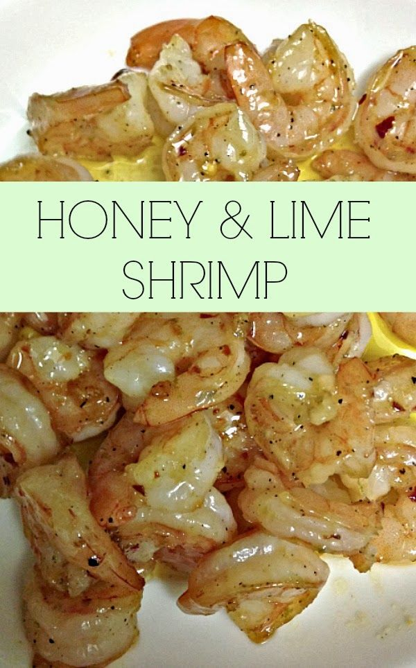 Honey & Lime Shrimp. Nice combo with Black Bean Salad with ...