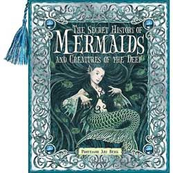 Secret History of Mermaids and Creatures of the Deep by Ari Berk. Gorgeous artwork. It reminds me of The Complete Gnomes.
