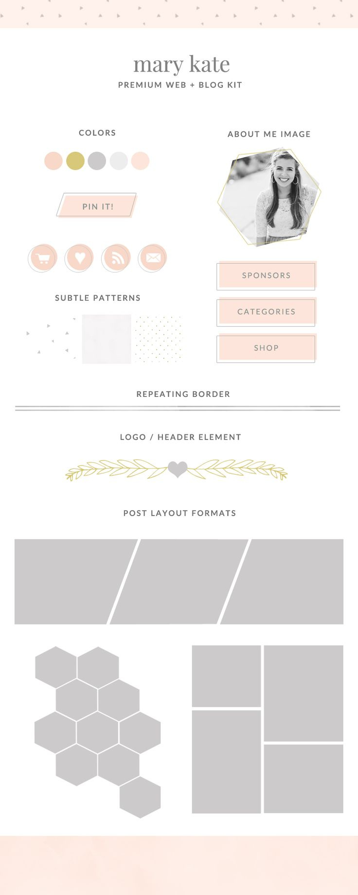 This Cute, Feminine Premade Blog Kit, The Mary Kate, is Simple and Sweet. Perfect to Make Your Blog Shine! Premade Blog Kit Elements Included.