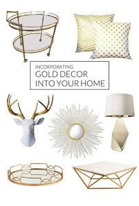 A little goes a long way when adding gold to a room. Gold, when used carefully, can add sophistication to almost any space. Incorporate gold touches gracefully throughout your home to keep it from overpowering...
