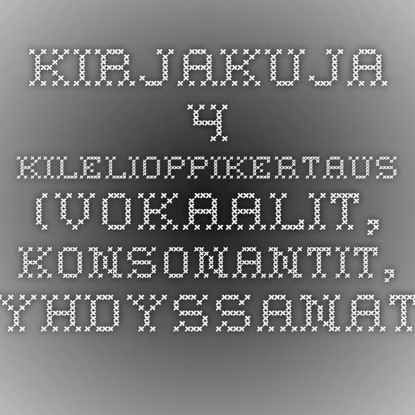 Kirjakuja 4 - kilelioppikertaus (vokaalit, konsonantit, yhdyssanat, sanaluokat (V+S+A+Pr+N+Pa), lause).