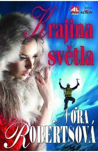 Krajina světla - Nora Roberts #alpress #noraroberts #bestseller #román #knihy