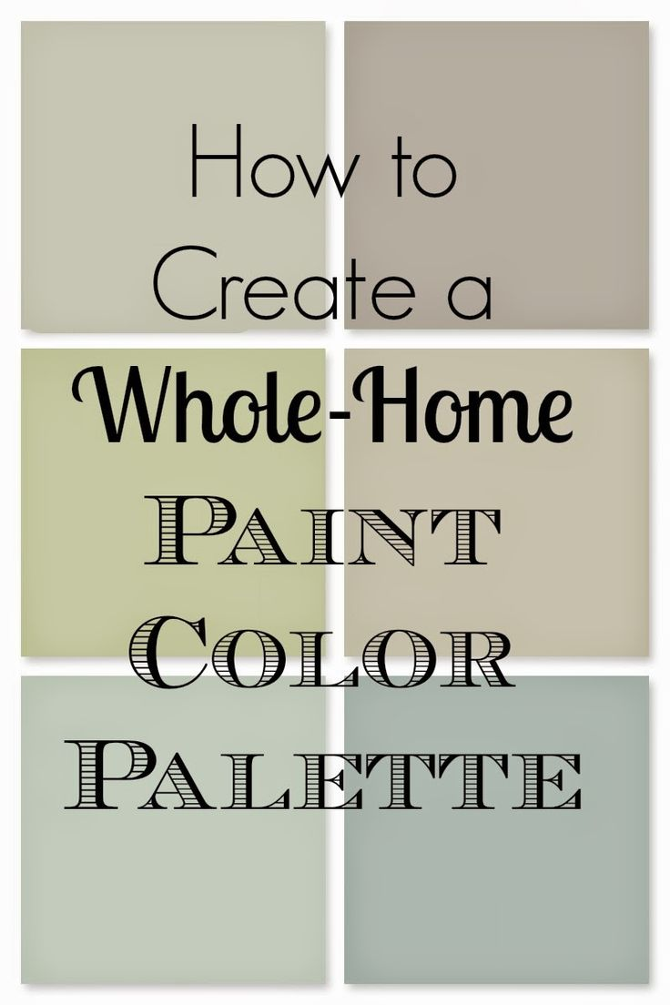 Fixer upper color schemes - How To Choose A Whole Home Paint Palette How To Pick Paint Colors Fixer Upper