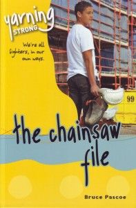 Older students fiction - The Chainsaw File by Bruce Pascoe