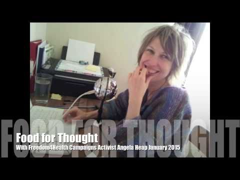 Food for Thought with Freedom4Health Campaign Activist Angela Heap Janua...