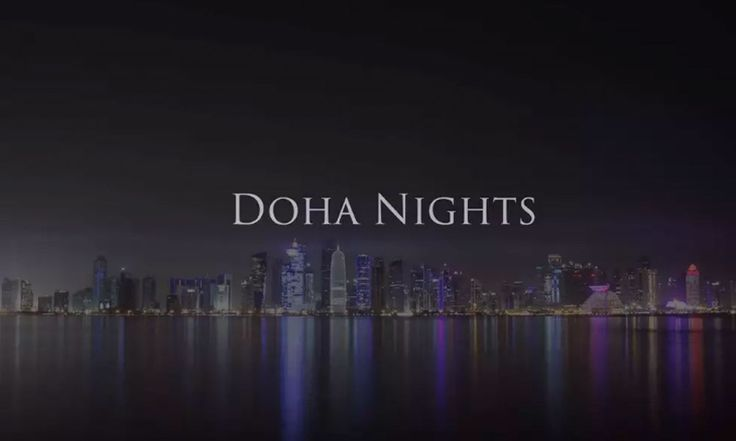 VIDEO #Doha Nights 2K, by Samim Qazi     #timelapse