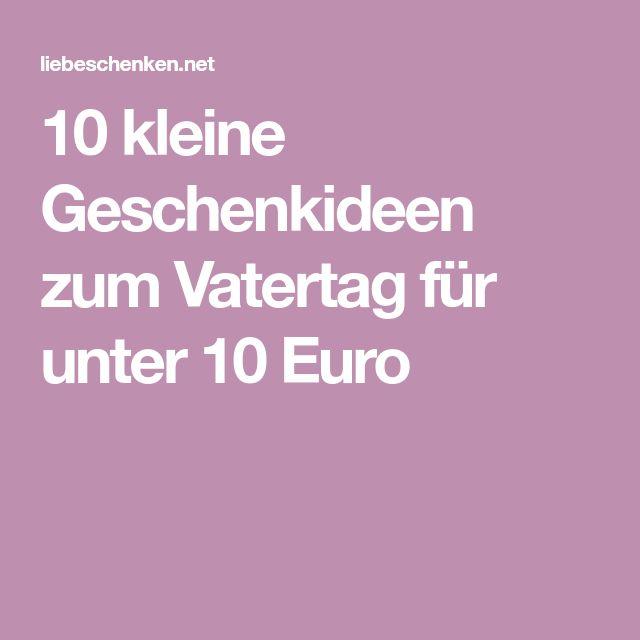 10 kleine Geschenkideen zum Vatertag für unter 10 Euro