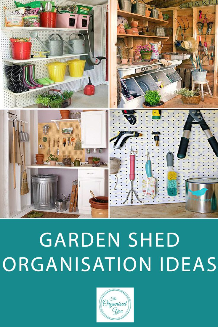 Ideas For Garden Sheds gardening shed ideas Garden Shed Organisation Ideas Garden Sheds And Garages Are Notorious For Being Disorganised And Messy