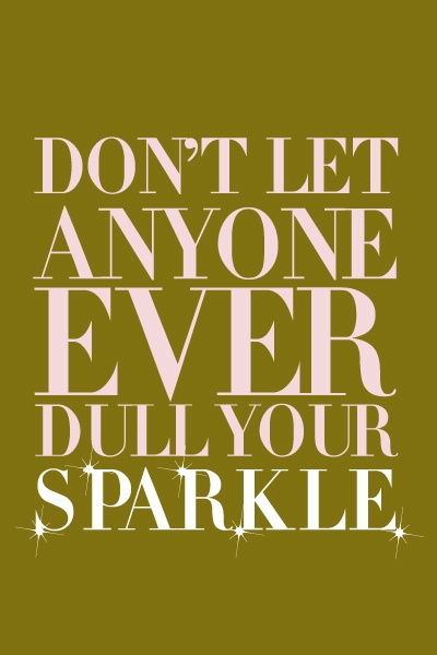 ****love sparkle....my favorite color;)***: Origami Owl, Remember This, Inspiration, Don'T Let, Living, Sparkle Quotes, Weights Loss, Android App, Girls Rooms