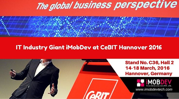 Meet Us at CeBIT 2016 Germany, 14-18 March - iMobDev Technologies