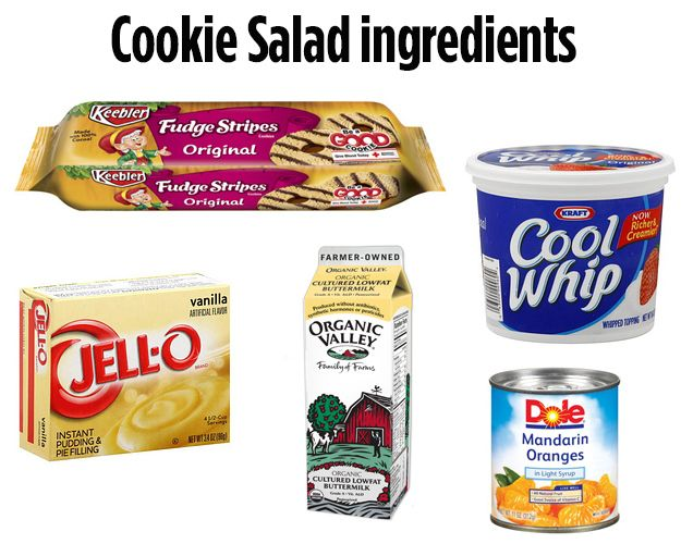 The main ingredients are: Keebler Fudge Stripe Cookies, buttermilk, vanilla pudding, frozen whipped topping, and mandarin oranges. | Definitive Proof That Cookie Salad Is The Only Salad,,,,,,, not sure if this is safe it would probably be best to try other ingredients.
