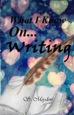 #wattpad #non-fiction Some Tips and Tricks on how to get started on writing.  Everything I know about writing a novel