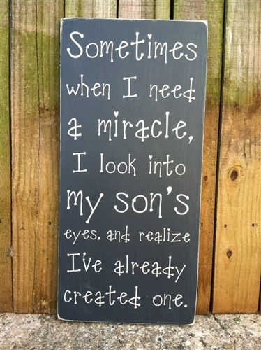 "12""x24"" 'Sometimes when I need a miracle I look into my son's eyes and realize I already have one' subway style hand painted wood sign, typography wall art"