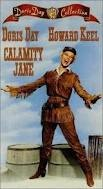Doris Day - Calamity Jane: A Favorite of me and my girls!! We love all the songs...at age 3 my oldest knew exactly WHO Doris Day was!