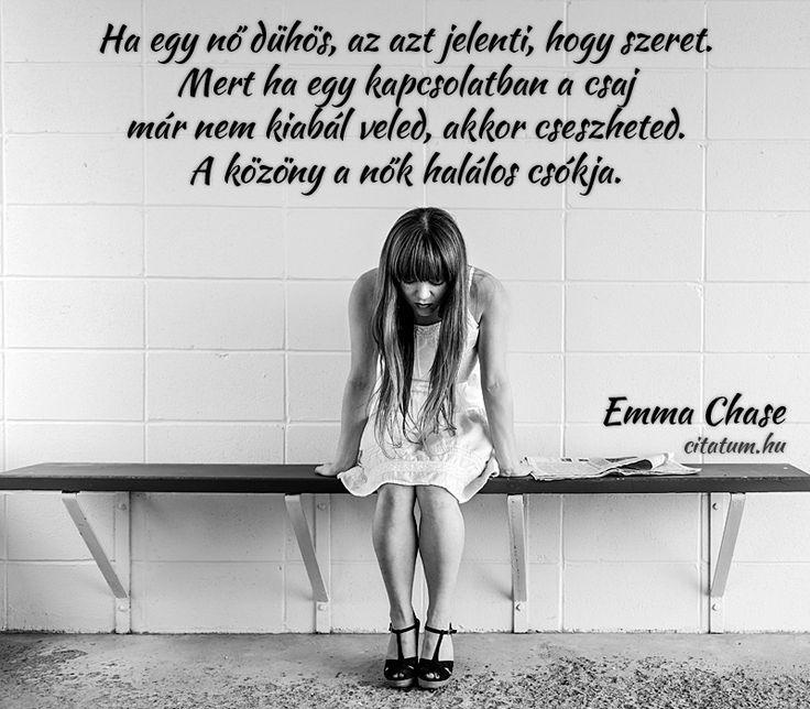Emma Chase gondolata a nők dühéről.