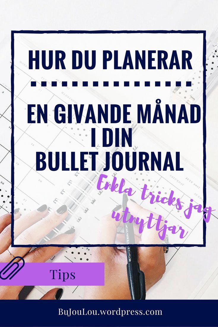 Mina tips för att förbereda inför en givande månad och hur du förbereder den i din bullet journal! #bujo #bulletjournal #svenska #bulletjournalsverige