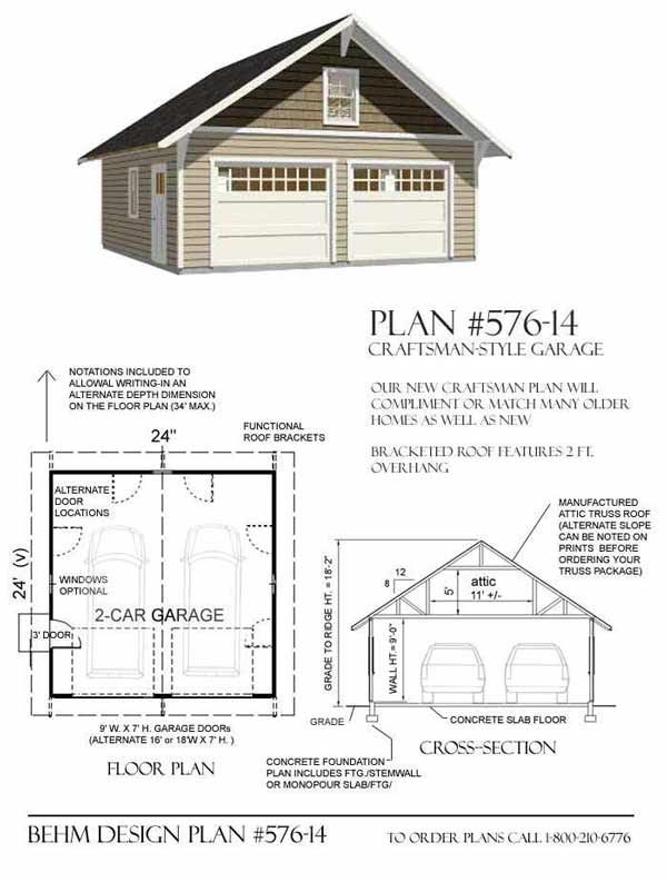 Craftsman Style Two Car Garage  With Attic Truss Roof Plan. 576-14  24' x 24'  by Behm Design