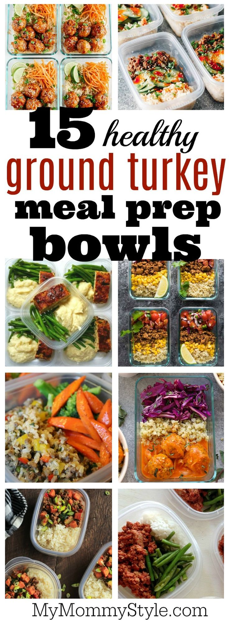 Fifteen favorite meal prep bowls using lean ground turkey. These are easy and delicious and a great way to stay healthy and save money at lunchtime.