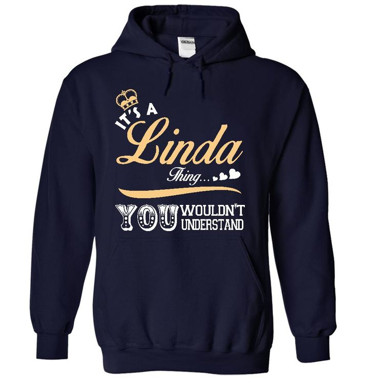 #Funnyt-shirt... Cool T-shirts  Price: $39.90Purchase Now    Low cost Codes   View photographs & photographs of It is a Linda thing T shirt - Limited Edition t-shirts & hoodies:For those who do not completely love our design, you'll be able to SEARCH your favou...
