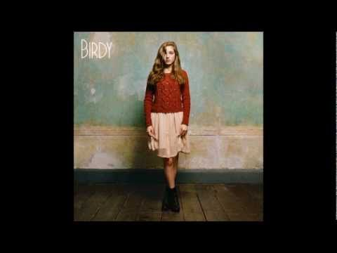 Birdy. An ethereal voice, piano, and a young heart.