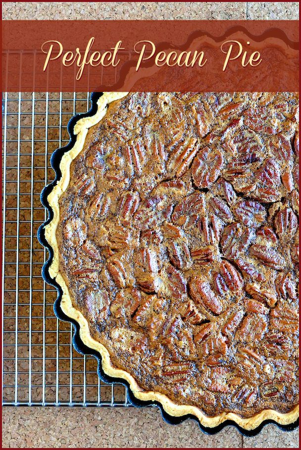 Perfect Pecan Pie - Rock Recipes